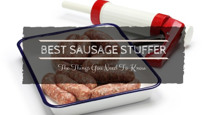 best sausage stuffer
