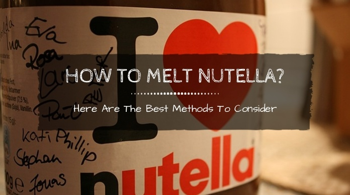 how to melt nutella